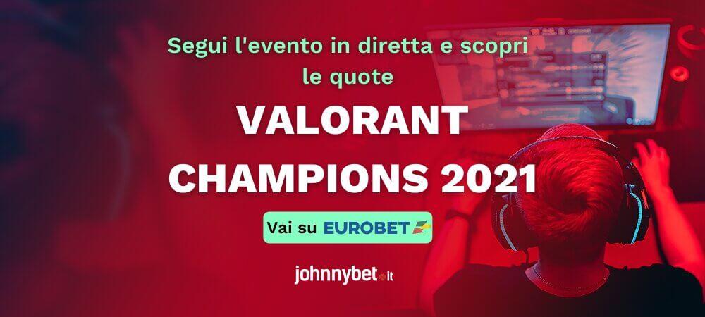 Pronostico Valorant Champions 2021